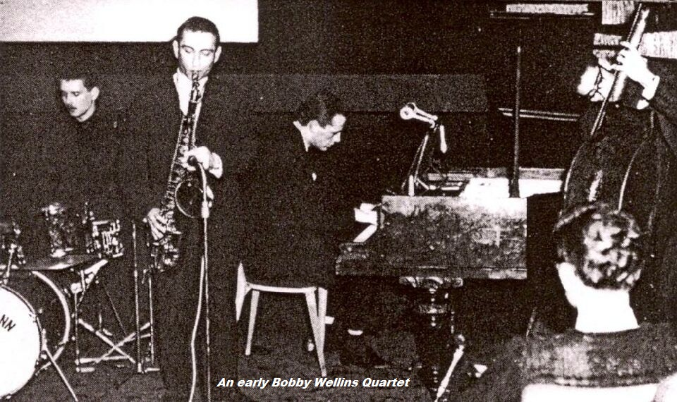 An early Bobby Wellins Quartet